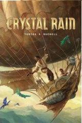Cover of 'Crystal Rain' by Tobias Buckell ISBN 0765312271