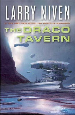 Cover of 'Draco Tavern' by Larry Niven ISBN 0765308630
