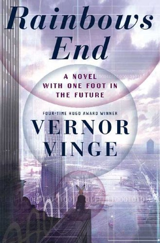 Rainbows End by Vernor Vinge - ISBN 0312856849