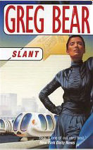 Cover of 'Slant' by Greg Bear ISBN 1582882177--note: cover of Quantico available soon